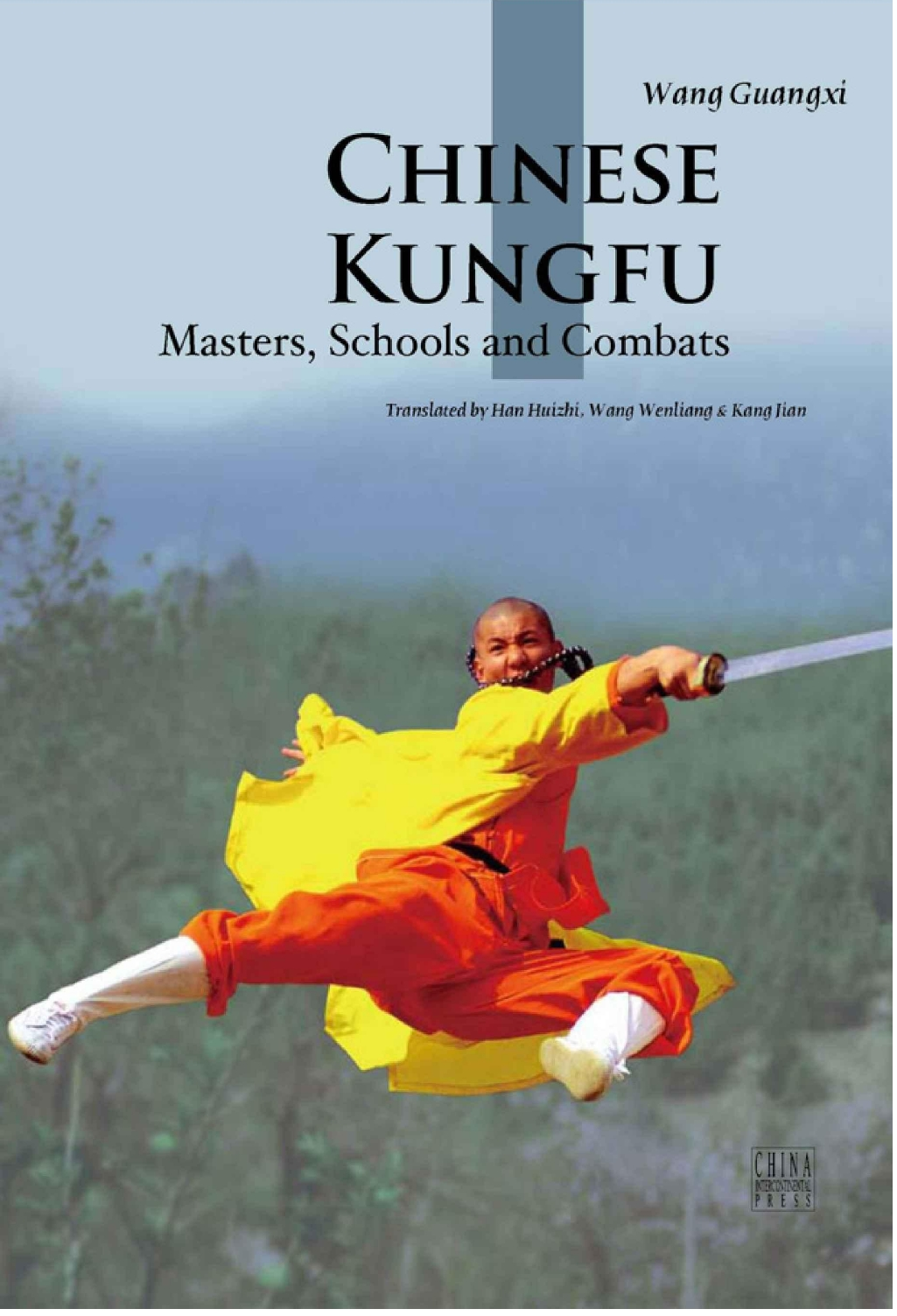 Chinese Kungfu Masters,Schools and Combats